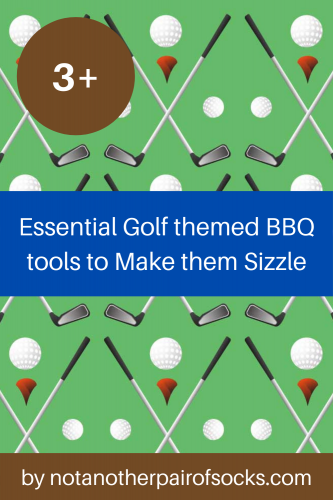 3 Essential Golf themed BBQ tools to Make them Sizzle