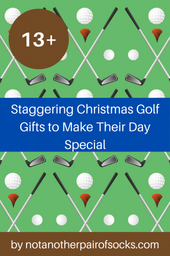 13+ Staggering Christmas Golf Gifts to Make Their Day Special